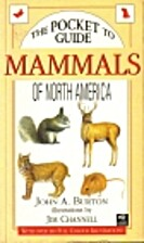 The Pocket Guide to Mammals of North America…