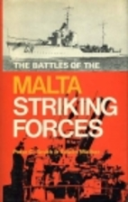 Battles of the Malta Striking Forces (Sea…