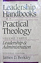 Leadership Handbooks of Practical Theology,…