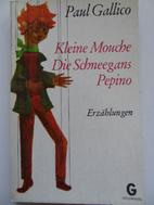 Kleine Mouche by Paul Gallico