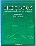 The Q book : practising interrogatives in…