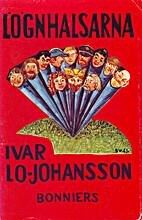 Lögnhalsarna by Ivar Lo-Johansson