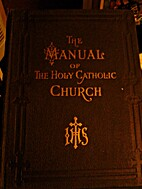 The Manual Of The Holy Catholic Church by…