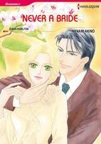 Never a Bride [Manga] by Nanami Akino