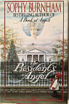 The President's Angel by Sophy Burnham