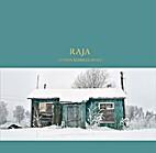 Raja by Hanna Koikkalainen