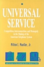 Universal Service : Competition,…