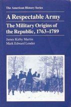 A Respectable Army: The Military Origins of…