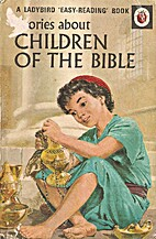 Religious: Children of the Bible by Hilda…