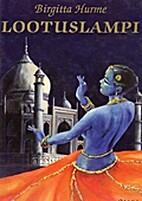 Lootuslampi : romaani by Birgitta Hurme