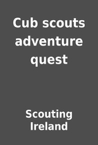 Cub scouts adventure quest by Scouting…