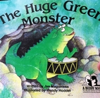 The Huge Green Monster by Jan Maguiness