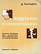 Leggiamo e conversiamo by Giovanni Battaglia