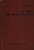 A Obra de Arte Literária by Roman Ingarden