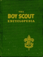 The Boy Scout Encyclopedia by Bruce Grant