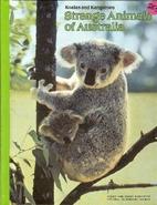 Strange Animals of Australia by Toni Eugene