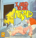 I Used to Be Afraid (Predictable Read…