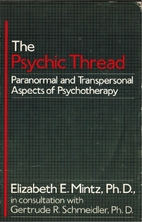Psychic Thread: Paranormal and Transpersonal…