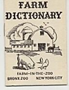 Farm Dictionary. 5th edition by Bronx Zoo…