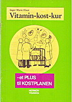 Vitamin-kost-kur by Inger Marie Haut