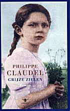 Grijze zielen by Philippe Claudel
