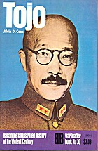 Tojo (Ballantine's illustrated history of…