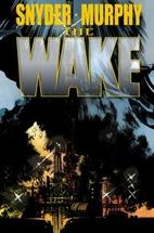The Wake #3 by Scott Snyder