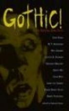 Gothic!: Ten Original Dark Tales by Deborah…