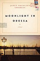 Moonlight in Odessa by Janet Skeslien…
