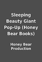 Sleeping Beauty Giant Pop-Up (Honey Bear…