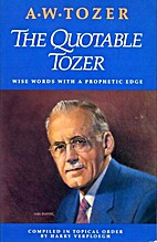 The Quotable Tozer: Wise Words With a…