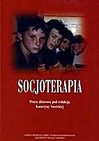 Socjoterapia : praca zbiorowa by…