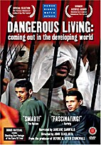 Dangerous Living: Coming Out in the…