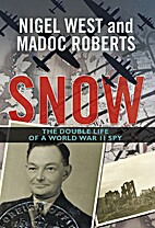 Snow: The Double Life of a World War II Spy…