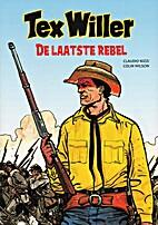 Tex Willer, De laatste rebel by Claudio…