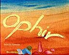 Ophir by Smadar Samson