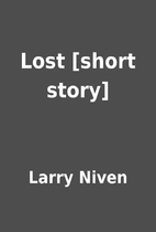 Lost [short story] by Larry Niven