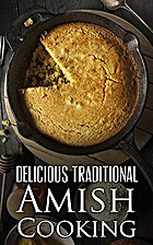 Delicious Traditional Amish Cooking: Learn…