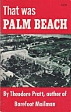 That Was Palm Beach by Theodore Pratt