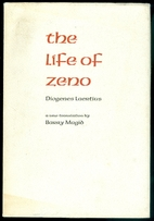 The Life of Zeno [by] Diogenes Laertius by…