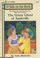 The Green Ghost of Appleville (39 Kids on…