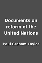 Documents on reform of the United Nations by…