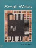 Small Webs by Maja Lundback