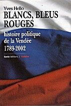 Blancs, bleus, rouges : histoire politique…