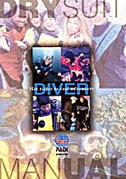 Drysuit Diver Manual: Hot Ticket to Cool…