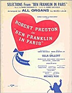 Selections From: Ben Franklin in Paris -…