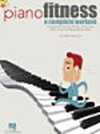 Piano Fitness. (A Complete Workout). For…