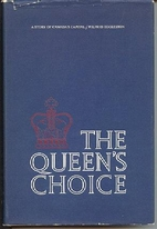 The Queen's choice : a story of…