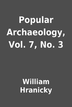Popular Archaeology, Vol. 7, No. 3 by…
