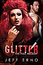 Glitter (The Full Nelson, #2) by Jeff Erno